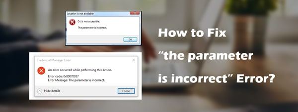different situations of parameter is incorrect error