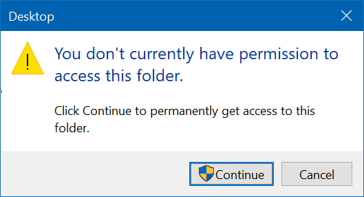 How do I fix you do not have permission to access this folder Windows 10?